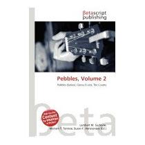Pebbles, Volume 2, Lambert M Surhone