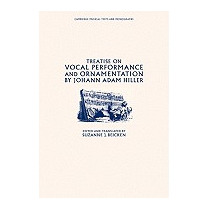 Treatise On Vocal Performance And, Johann Adam Hiller