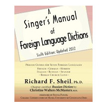 Singers Manual Of Foreign Language, Richard F Sheil