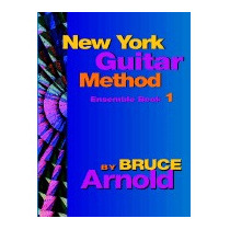 New York Guitar Method Ensemble Book One, Bruce Arnold