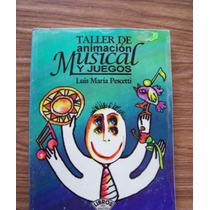 Taller De Animación Musical Y Juegos-aut-luis María Pescetti