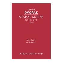 Stabat Mater, Op. 58 / B. 71 - Vocal Score, Antonin Dvorak