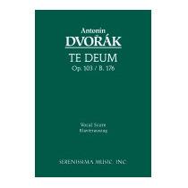 Te Deum, Op. 103 - Vocal Score, Antonin Dvorak