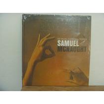 De Hilos, Cuerdas Y Tejidos. Samuel Mcnaught. Buap. 2012.