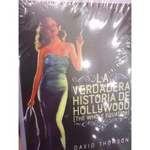 La Verdadera Historia De Hollywood David Thomson