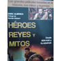 Héroes Reyes Y Mitos Grandes Películas Mitos Y Leyendas