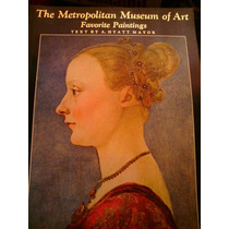 The Metropolitan Museum Of Art Favorite Paintings