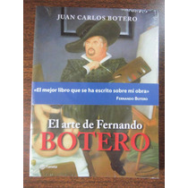 Juan Carlos Botero, El Arte De Fernando Botero