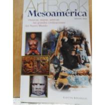 Art Book Mesoamérica Olmecas, Mayas, Aztecas