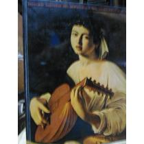 Pinturas Maestras Del Hermitage Y Del Mueso Estatal Ruso Len