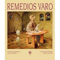 Remedios Varo Catalogo Razonado - Ricardo Ovalle
