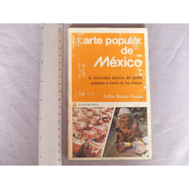 P. Martínez Peñaloza, Arte Popular De México, Panorama