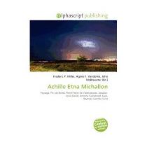 Achille Etna Michallon, Frederic P Miller