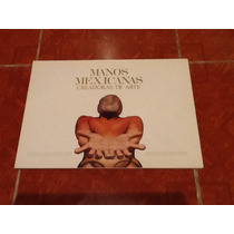 Carpeta Manos Mexicanas Creadoras De Arte Andrés Henestrosa