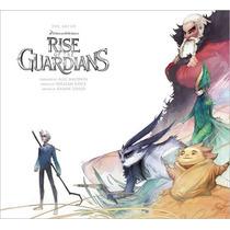 Libro Arte Del El Origen De Los Guardianes Rise Of Guardians