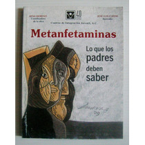 Jose Luis Cuevas Metanfetaminas Libro Mexicano Editorial Cij