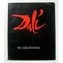 Salvador Dali Dali En Argentina Libro Guia Programa 1986