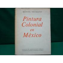 Manuel Toussaint, Pintura Colonial En México.