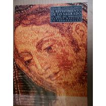 El Revestimiento De Lo Sagrado Bordador Marcus Maestre 1999