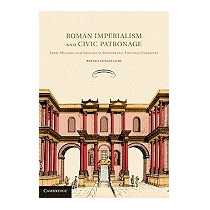 Roman Imperialism And Civic Patronage:, Brenda Longfellow