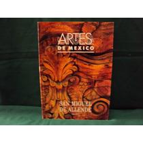 San Miguel De Allende, Artes De México, Núm. 33, 92 Págs.