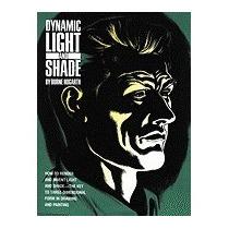 Libro Dynamic Light And Shade, Burne Hogarth