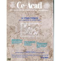 Revista De La Cultura De Anahuac Ce Acatl Antigua 1992 Vv4