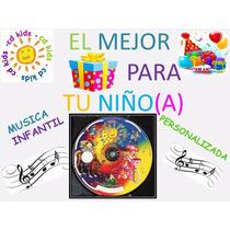 Música Infantil El Protagonista.. Tu Peque Ideal Su Fiesta