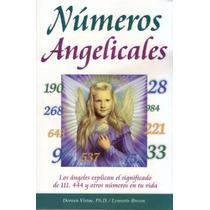 Números Angelicos Ellos Te Explican Tus Numeros De Suerte