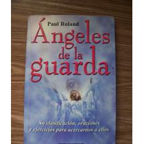 Ángeles De La Guarda-aut-paúl Roland-edit-selector
