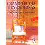 Libro Cuando El Dia Tiene 36 Horas - Nancy L. Mace + Regalo