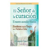 Senor De La Curacion: El Maestro, Elizabeth Clare Prophet