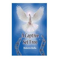 Captive Set Free, Dolores Balla