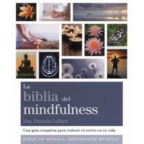 Libro La Biblia Del Mindfulness - Patrizia Collard + Regalo