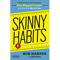 Libro Skinny Habits - Los 6 Secretos - Bob Harper + Regalo
