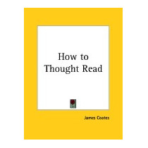How To Thought Read, James Coates