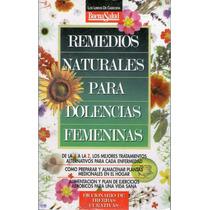 Remedios Naturales Para Dolencias Femeninas 800 Tratamientos