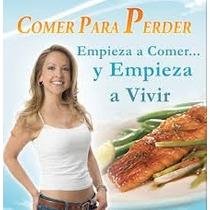 Comer Para Perder - Dietas - 7 Ebook Pdf