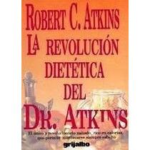 Libro Digital La Revolucion Dietetica Dr Atinks Robert Pdf
