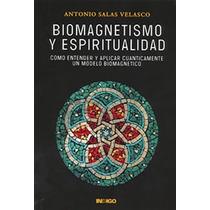 Libro Biomagnetismo Y Espituali-naturismo Salud Cuerpo Imane