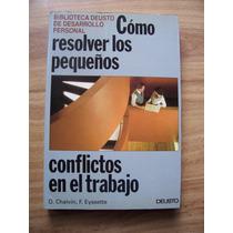 Como Resolver Lospequeños Conflictos En Eltrabajo-deusto-op4