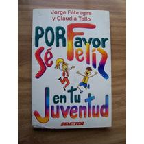 Por Favor Se Feíz En Tu Juventud-jorge Fábregas-selector-op4