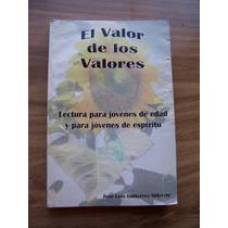 El Valor De Los Valores-ilust-aut-josé Luis Gutiérrez-op4