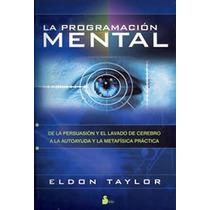 Libro Programacion Mental Naturismo Salud Cuerpo Medicina