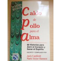 Caldo De Pollo Para El Alma - Jack Canfield