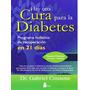 Libro Cura Diabetes -naturismo-salud-cuerpo-medicina-terapia