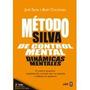 Libro El Metodo Silva De Control Mental *cj