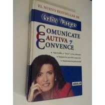 Comunicate , Cautiva Y Convence , Gaby Vargas , 2004