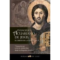 Libro Evangelio Acuariano De Jesus -masoneria Liturgia-relig