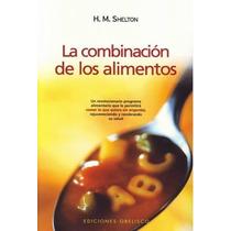 Libro Combinacion Alimentos Acupuntura Homeopatia Dietas